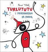 Obrazek Turlututu i przepraszam za pardą - Herve Tullet BABARYBA