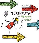 Obrazek Turlututu w Krainie Ogra H. Tullet BABARYBA